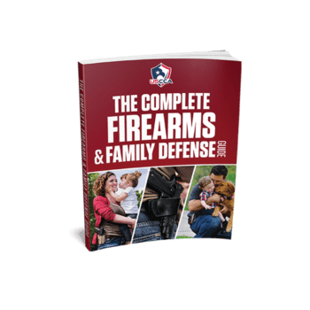 Complete Firearms & Family Defense Guide