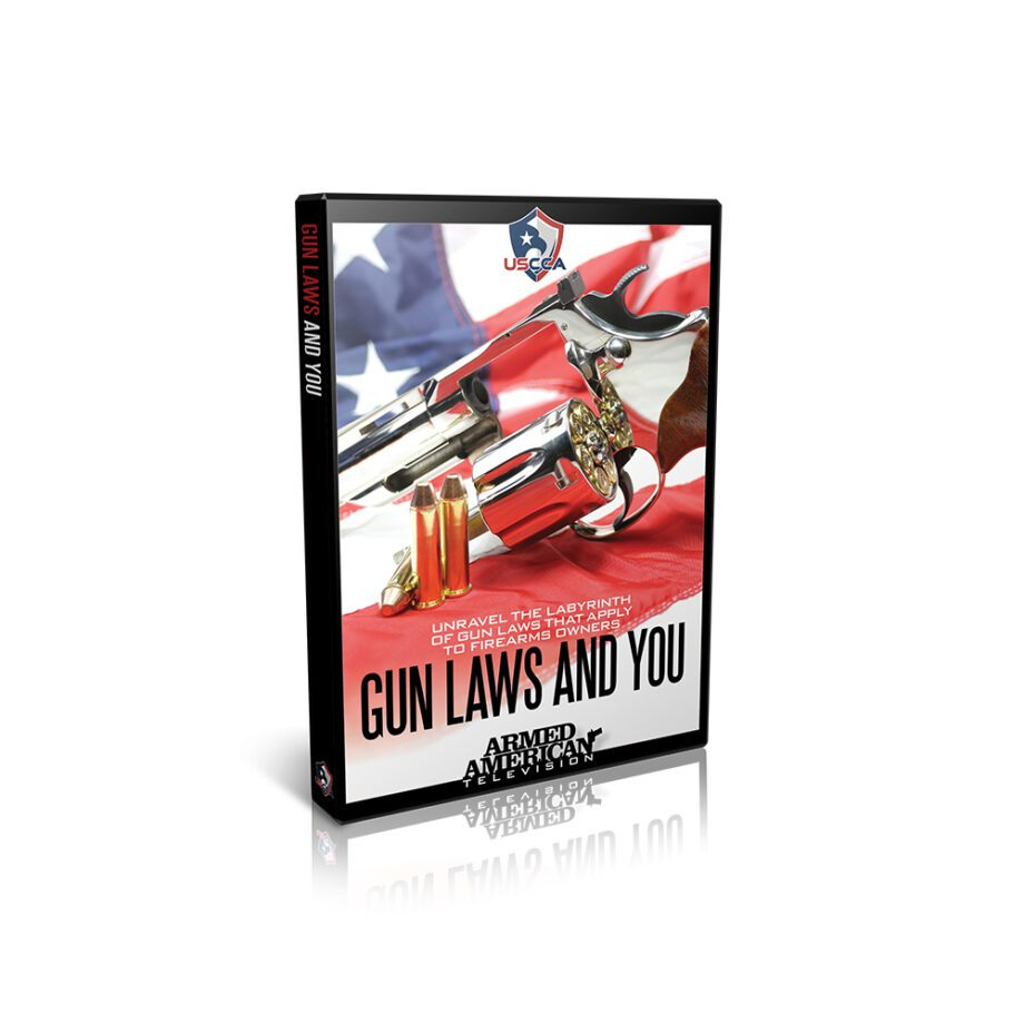 Guns Laws and You