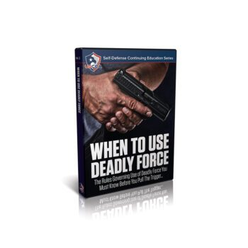 When to Use Deadly Force