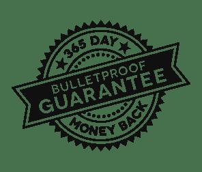 Bulletproof Guarantee